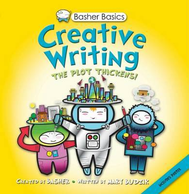 Creative Writing (Basher Basics)