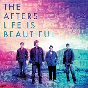 The Afters: Life is Beautiful