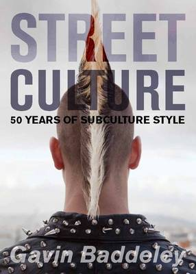 Street Culture - 50 years of subculture style