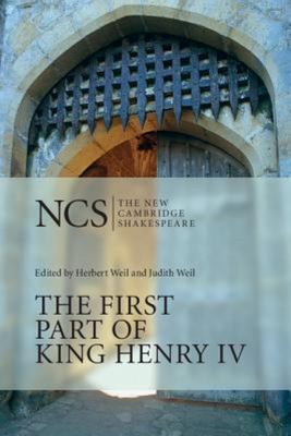 New Cambridge Shakespeare: The First Part of King Henry IV