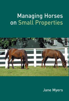 Managing Horses on Small Properties