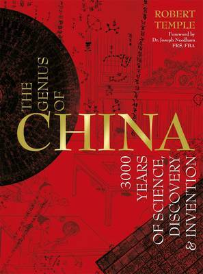 Genius of China: 3000 Years of Science, Discovery & Invention