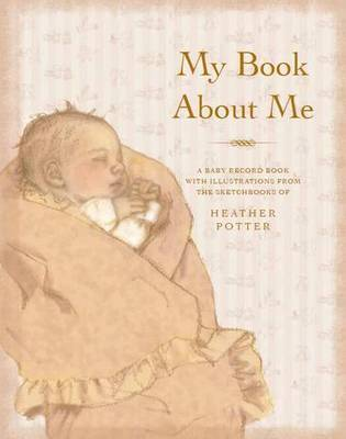 My Book About Me: A Baby Record Book with Illustrations