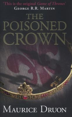The Poisoned Crown (Accursed Kings #3)