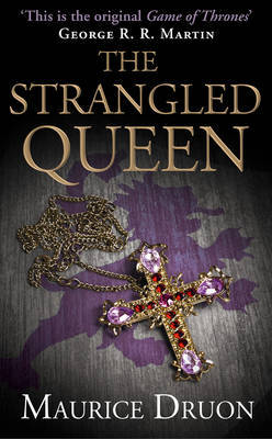 The Strangled Queen (Accursed Kings #2)
