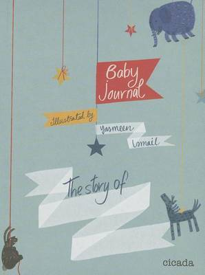 Baby Journal: The Story of..