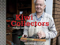 Kiwi Collectors: Curious and Unusual Kiwi Hobbies