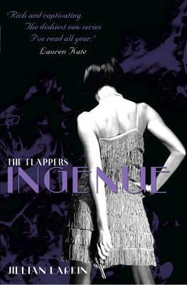 Ingenue (Flappers #2)