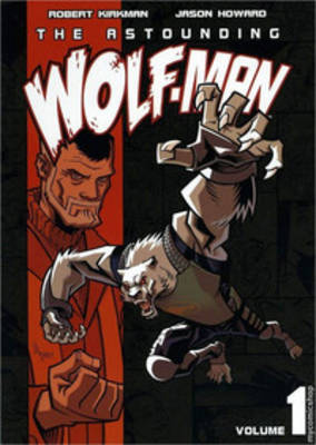 The Astounding Wolf-Man (Volume #1)