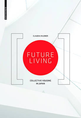 Future Living - Community Living in Japan