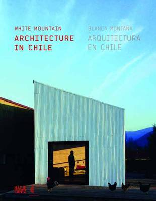 White Mountain - Architecture in Chile