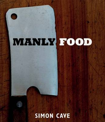 Manly Food