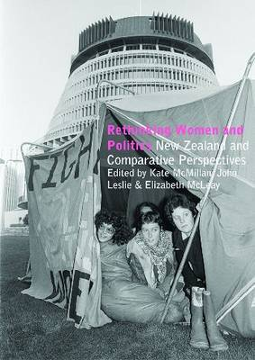 Rethinking Women and Politics : New Zealand and Comparative Perspectives