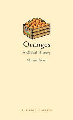 Oranges : A Global History