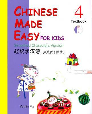 Chinese Made Easy for Kids 4 Textbook (Simplified Version)