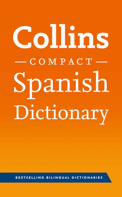 Collins Spanish Compact Dictionary