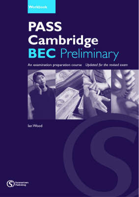 Pass Cambridge BEC: Preliminary Workbook