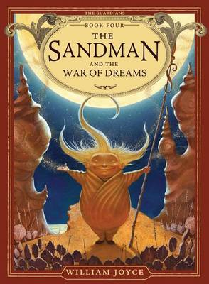 The Sandman and the War of Dreams (Guardians #4)