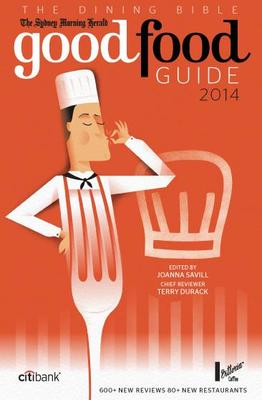 The Sydney Morning Herald Good Food Guide 2014
