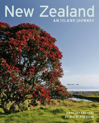 New Zealand : An Island Journey