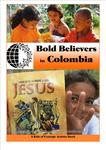 Bold Believers in Colombia