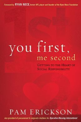 You First, Me Second: Getting to the Heart of Social Responsibility