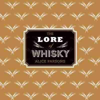 The Lore of Whisky