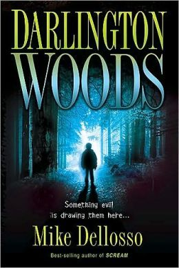 Darlington Woods: Something Evil Is Drawing Them Here.