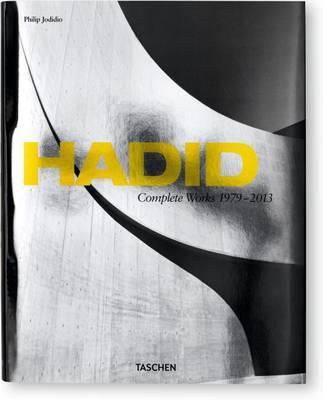 Zaha Hadid -Complete works 1979-2013
