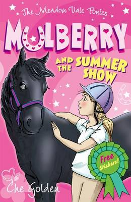 Mulberry and the Summer Show (Meadow Vale Ponies #1)
