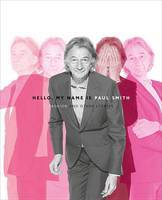Hello, My Name is Paul Smith - Fashion and Other Stories