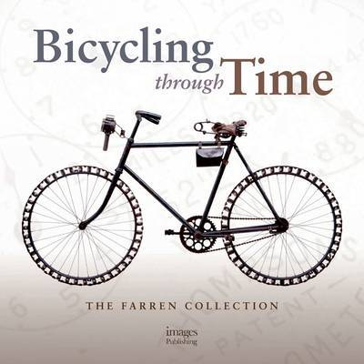 Bicycling Through Time: The Farren Collection