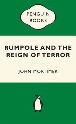 Rumpole and the Reign of Terror (Popular Penguins Crime)