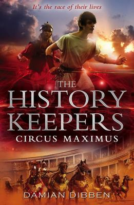 Circus Maximus (The History Keepers #2)