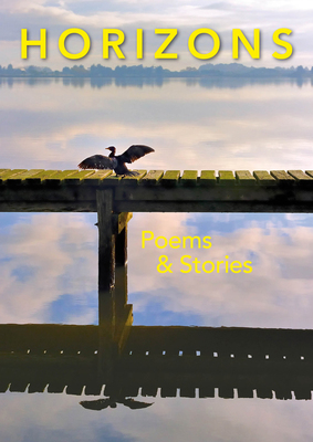 Horizons Poems & Stories
