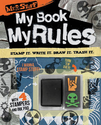 My Stuff: My Book. My Rules. (Fill in and Mess Up Activity Journal)