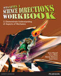 NCEA Level 1 Science Directions Workbook: 1.1 Demonstrate Understanding of Aspects of Mechanics