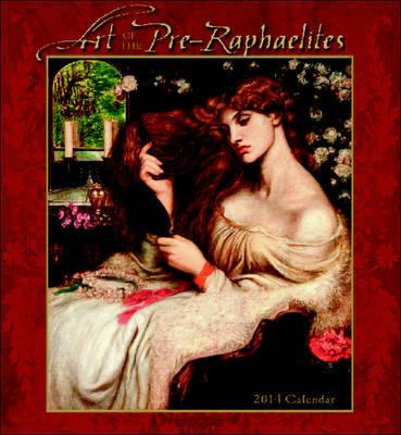 Art of the Pre-Raphaelites Calendar 2014