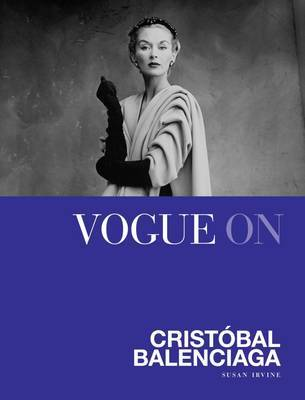 Vogue on Cristobal Balenciaga