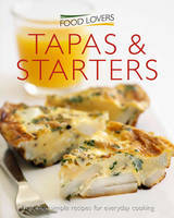 Food Lovers Tapas and Starters
