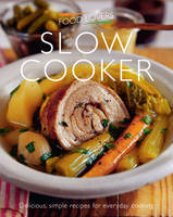 Food Lovers Slow Cooker