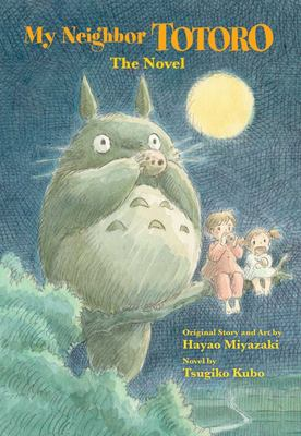 My Neighbor Totoro: The Novel