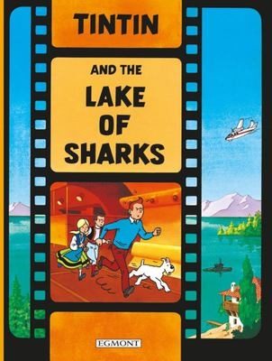 Tintin and the Lake of Sharks (#24 HB)