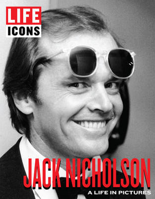 Jack Nicholson: A Life in Pictures