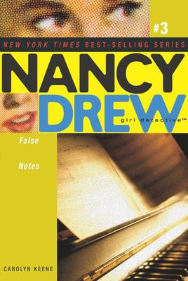 False Notes (Nancy Drew Girl Detective #3)