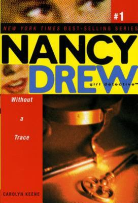 Without a Trace (Nancy Drew Girl Detective # 1)