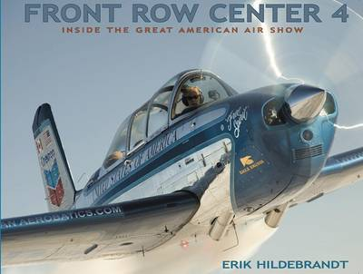 Front Row Center 4: Inside the Great American Air Show