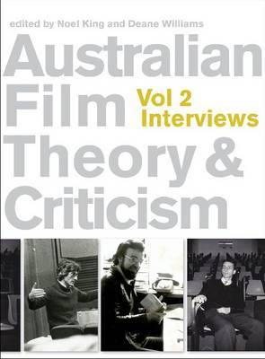 Australian Film Theory and Criticism: v 2 - Interviews
