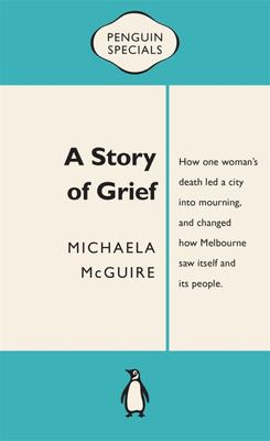 A Story of Grief (Penguin Special)