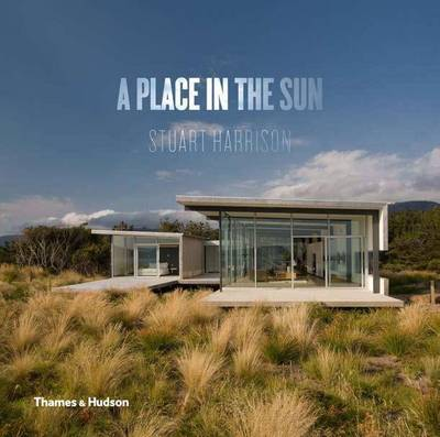 A Place in the Sun: Innovative Homes for Our Climate - Australia & New Zealand
